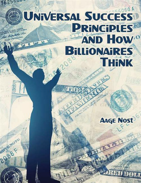 "BOOK: ""UNIVERSAL SUCCESS PRINCIPLES AND HOW BILLIONAIRES THINK"""